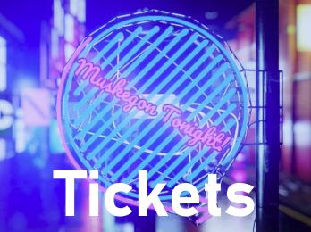 Muskegon Tonight Live Tickets