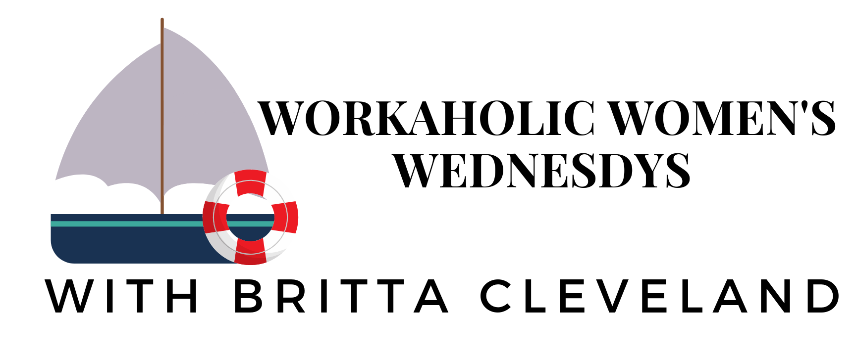 Workaholic Womens Wednesdays Banner